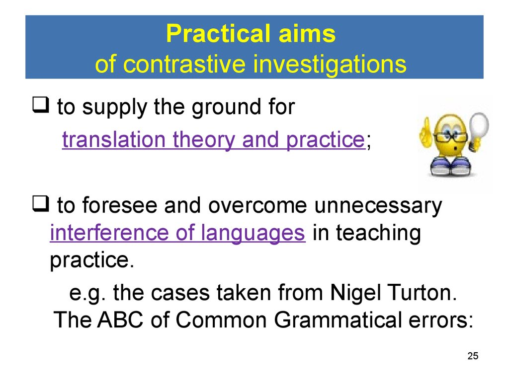 Practical aims of contrastive investigations