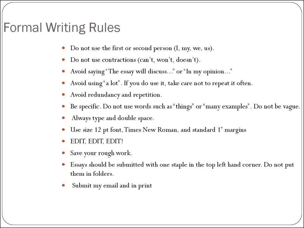 the rule of three in essay writing Essay writing the modes of discourse—exposition, description, narration, argumentation (edna)—are common paper assignments you may encounter in your writing classes.