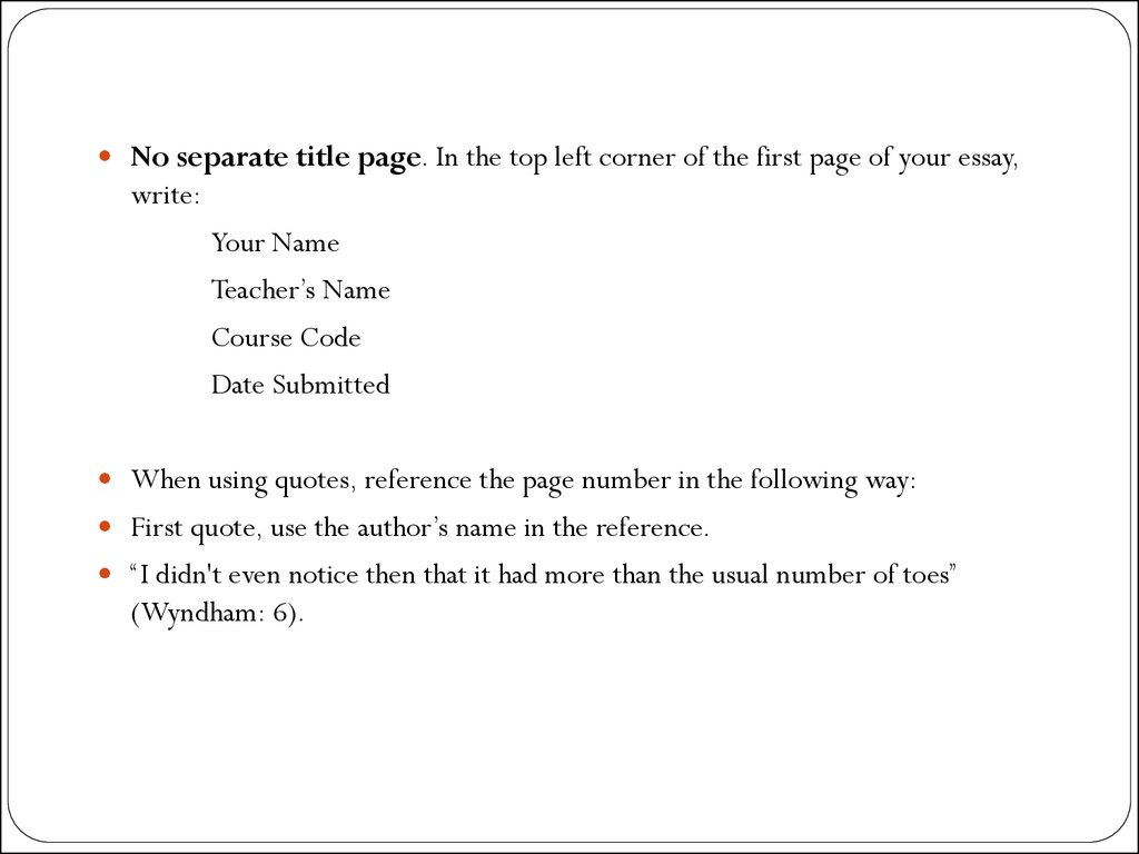 put your name essay mla format Mla format papers: step-by-step tips for writing research essays jerz  writing  academic  [ titles | thesis statements | blueprinting | quoting | citing | mla format ] 01) if you've been asked to submit a paper in mla style, your instructor is asking you to format the page and present the content in a specific way.