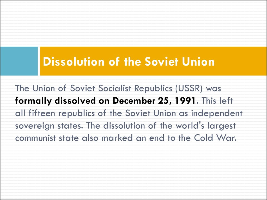 dissolution of the soviet union essay Harvard professor of history richard pipes said there were incidental causes of the soviet union's dissolution like the invasion of afghanistan, the chernobyl nuclear disaster, and the vacillating.