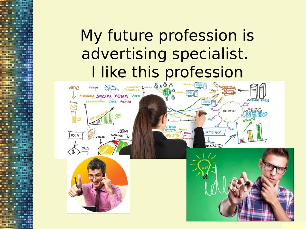 my future profession is advertising specialist
