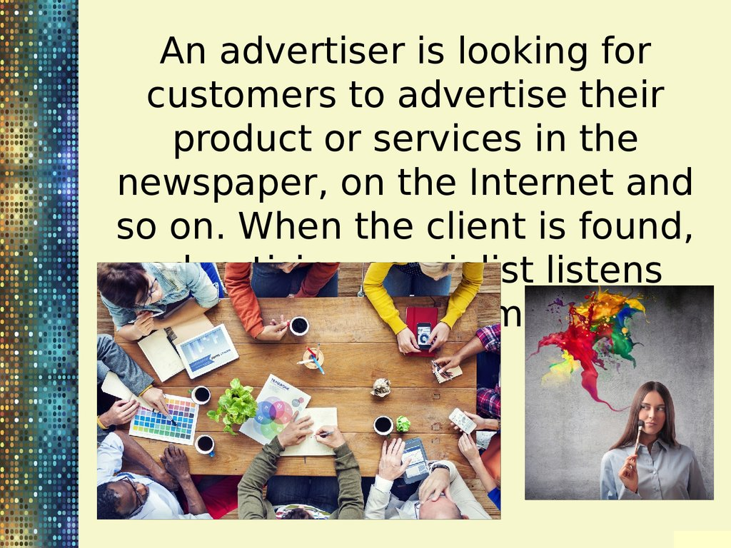 newspaper on the internet and so on when the client is found advertising specialist listens wishes of customers - Online Advertising Specialist