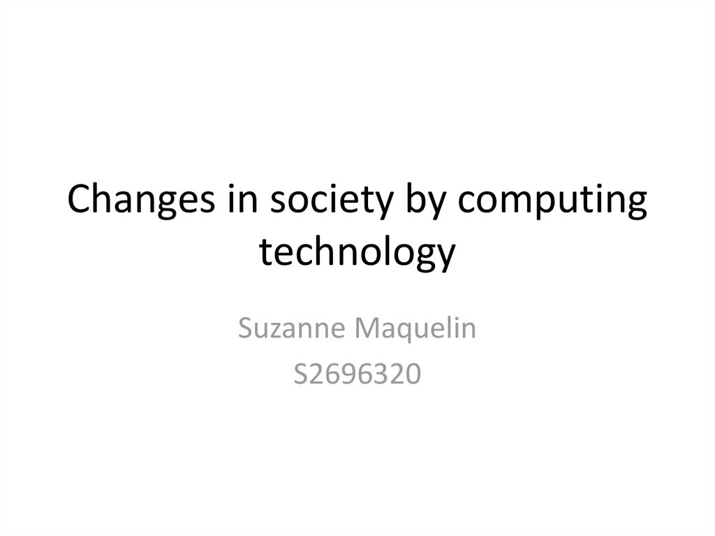 How technology changed society