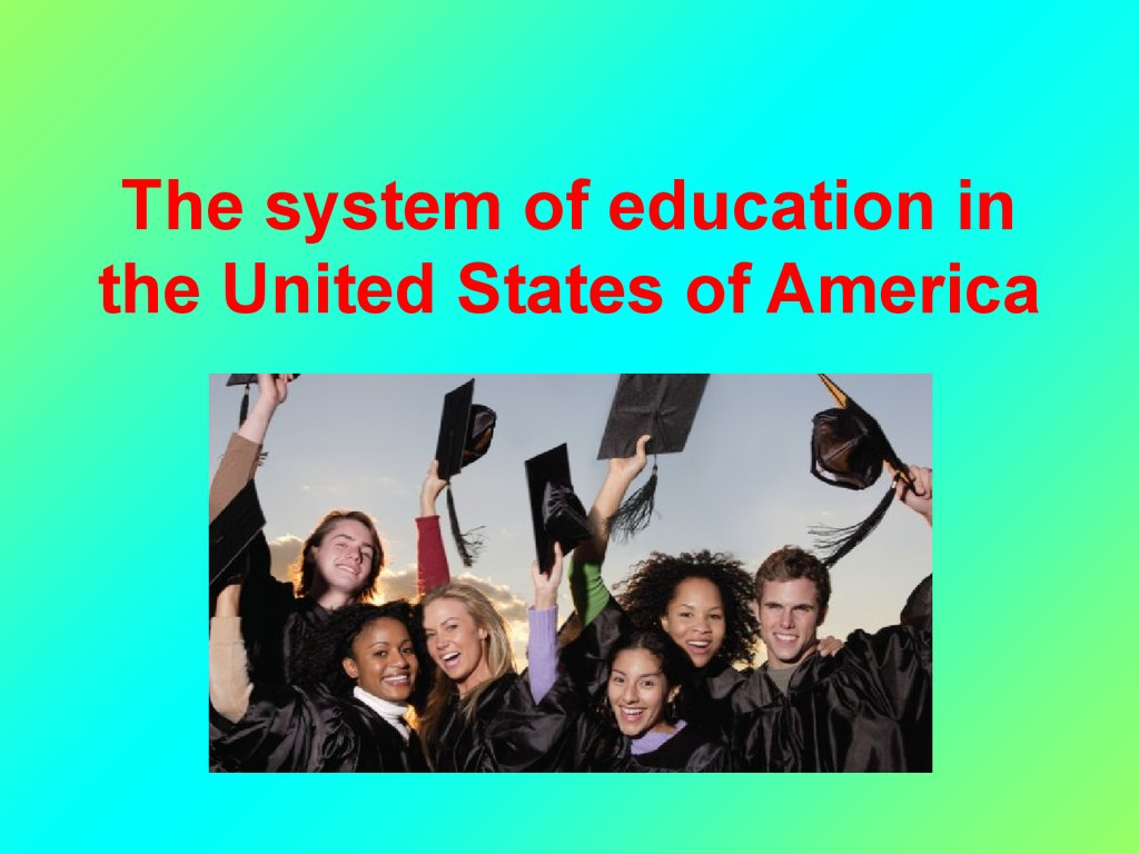 the system of education in usa Pretty much everyone in america agrees on the importance of our education system and yet, consider these numbers: america spends $810 billion annually on our school systems and still we are.
