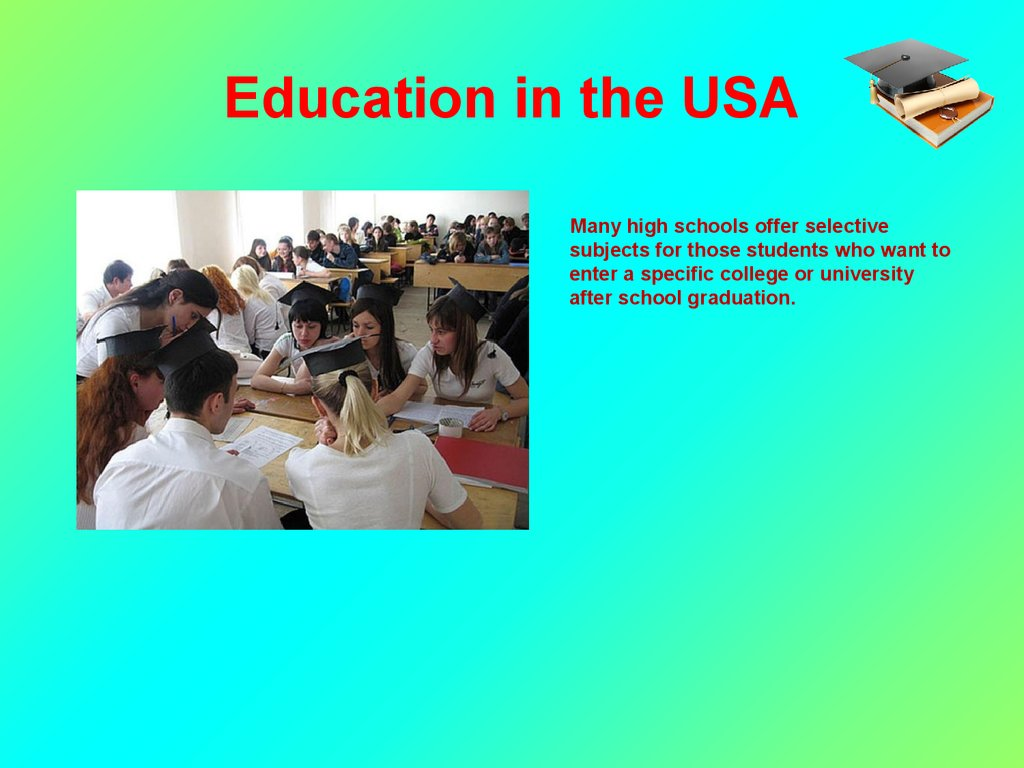 the system of education in usa The american education system is unlike that in many other countries though the us federal government contributes almost 10% to the national education budget, education is.