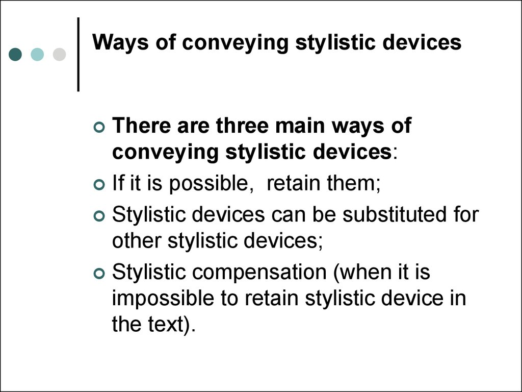 Ways of conveying stylistic devices