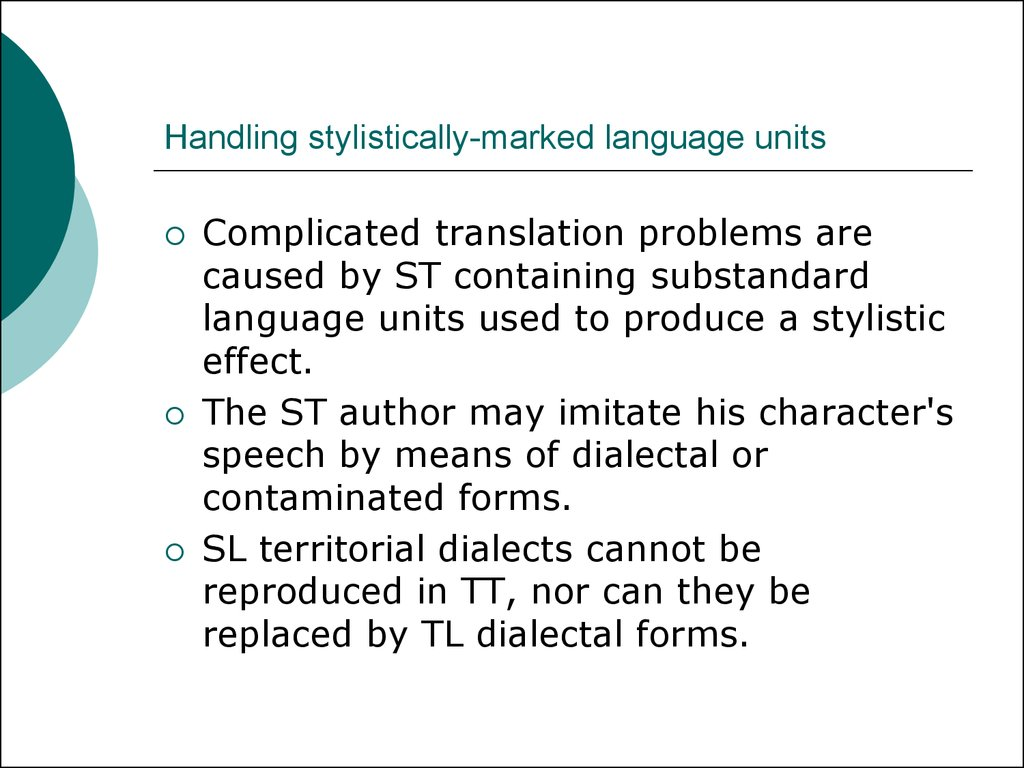 Handling stylistically-marked language units