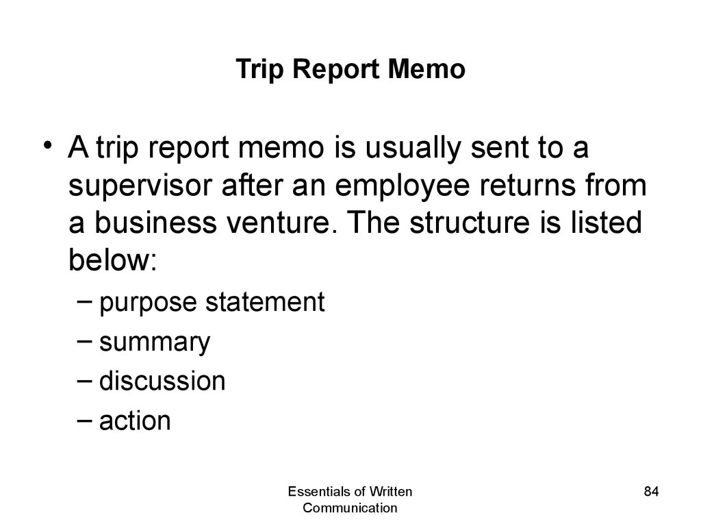 business trip report How to write a business report business reports are one of the most effective ways to communicate in today's business world although business reports' objectives are broad in scope, businesses or individuals can use them to help make.