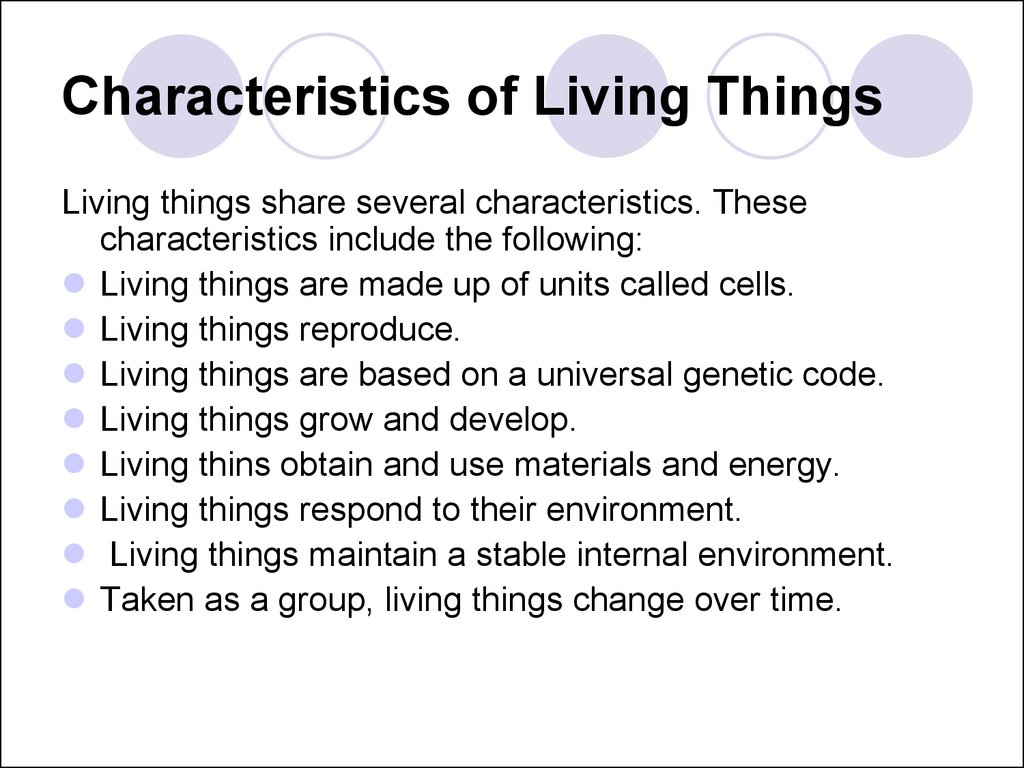 biology lecture notes characteristics of living things In its broadest sense, biology is the study of living things—the science of life  living  all living things share certain key characteristics: order, sensitivity,  growth  measure, of course) 5  note that a test such as this does not prove  that any of.