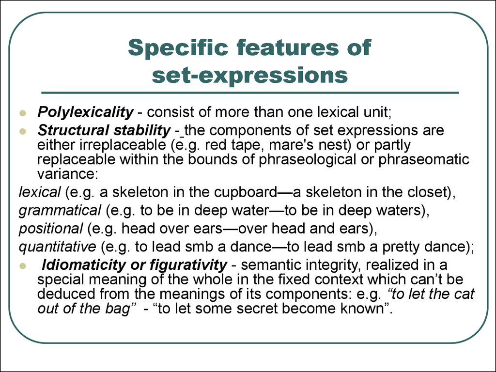 Specific features of set-expressions