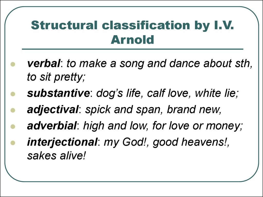 Structural classification by I.V. Arnold