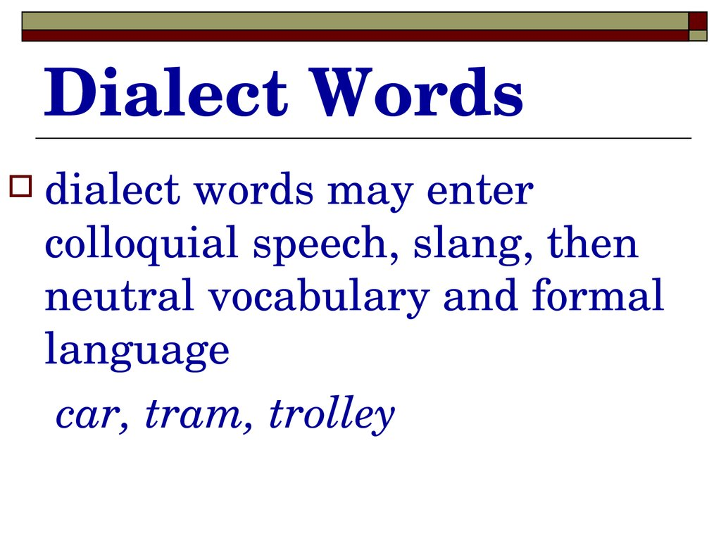Dialect Words