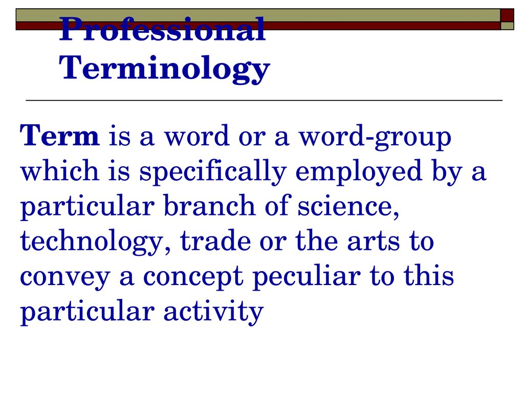 Professional Terminology