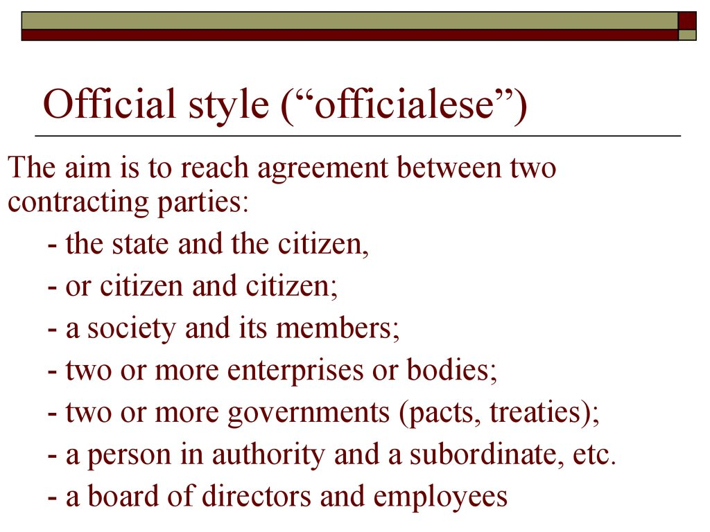"Official style (""officialese"")"