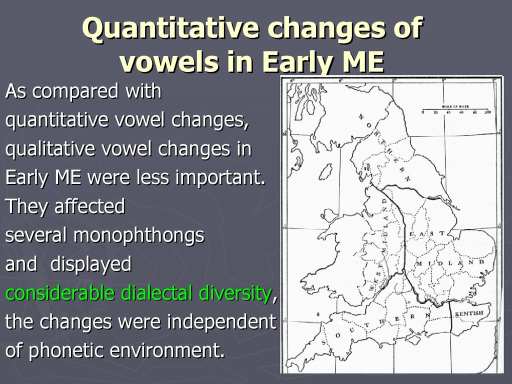 Quantitative changes of vowels in Early ME