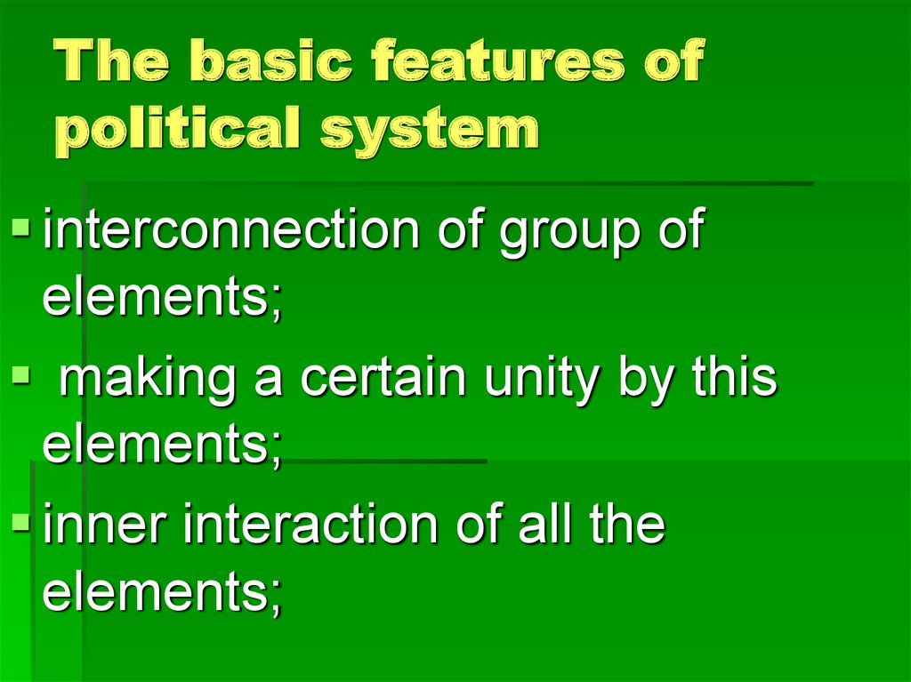 components of the international political system A political system consists of the formal and informal structures which manifest the state's sovereignty over a territory and people it is the civil aspect of statehood but a state through its lifetime may have many different political systems, as have china, russia, and france.