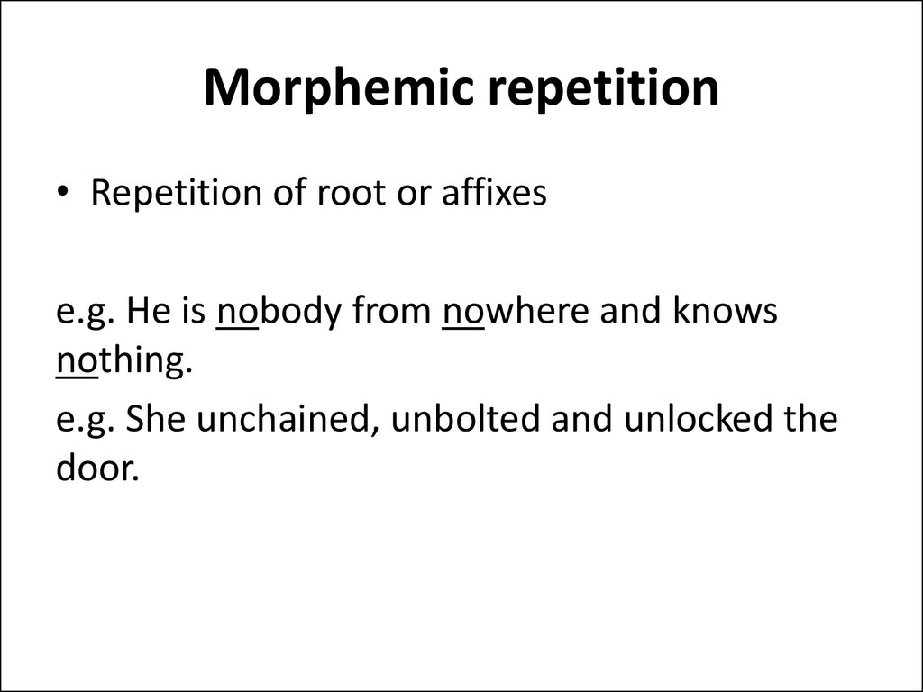 Morphemic repetition