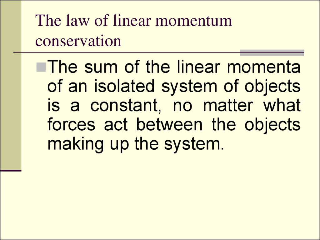 an introduction to the concept of law of conservation of momentum in collisions Momentum and collisions  about the concept builders  lesson 2 - the law of momentum conservation the law of action-reaction (revisited.