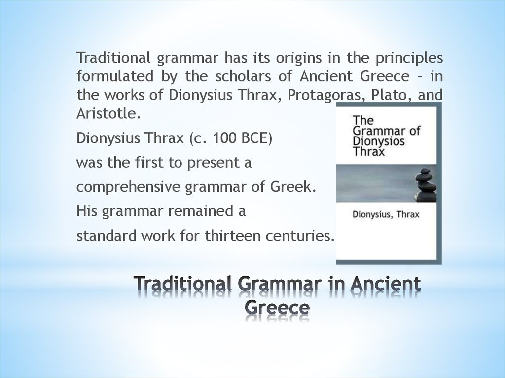 Traditional Grammar in Ancient Greece