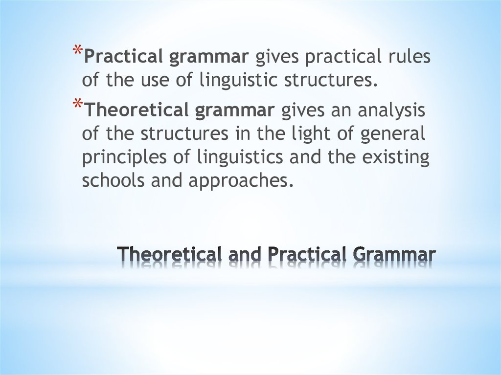 Theoretical and Practical Grammar
