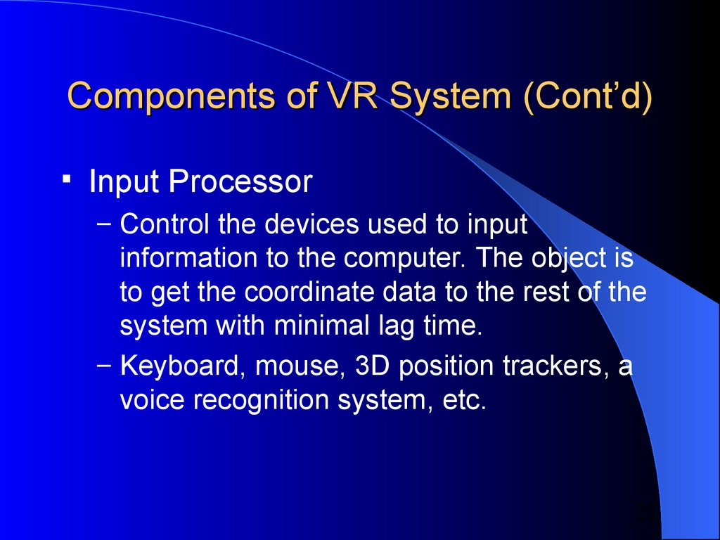 Components of VR System (Cont'd)