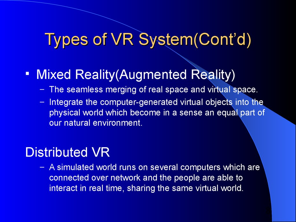 Types of VR System(Cont'd)