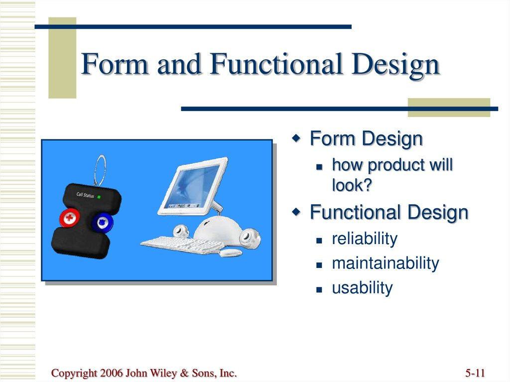 Form and Functional Design