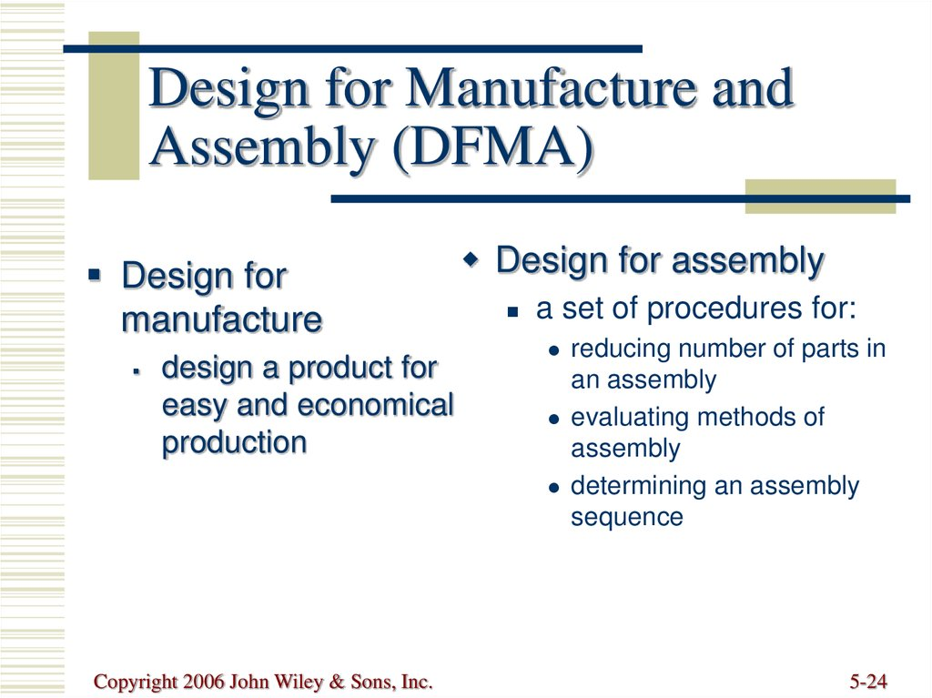 Design for Manufacture and Assembly (DFMA)