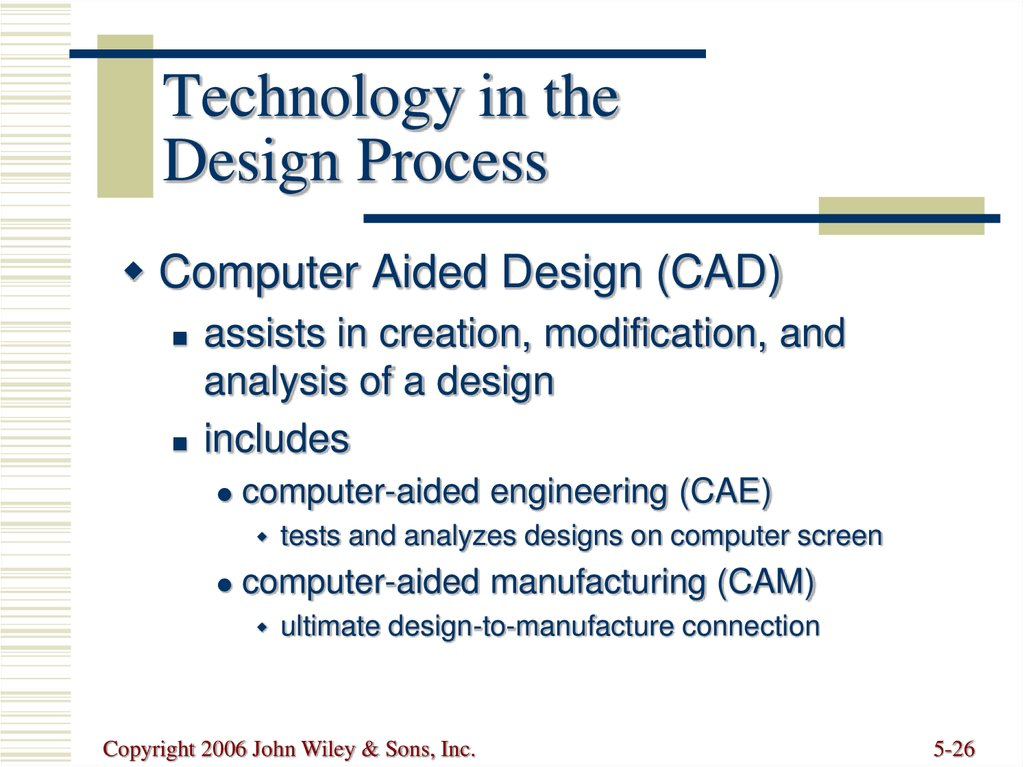 Technology in the Design Process