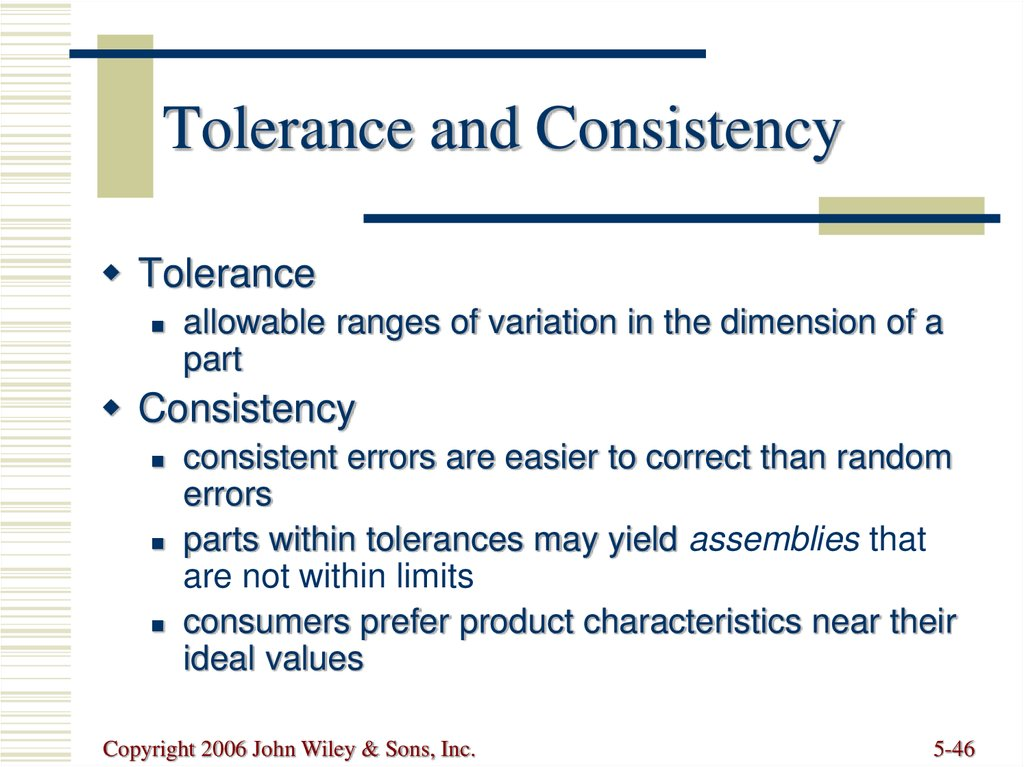 Tolerance and Consistency