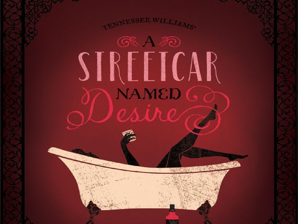 a streetcar d desire by william tennessee  a streetcar d desire
