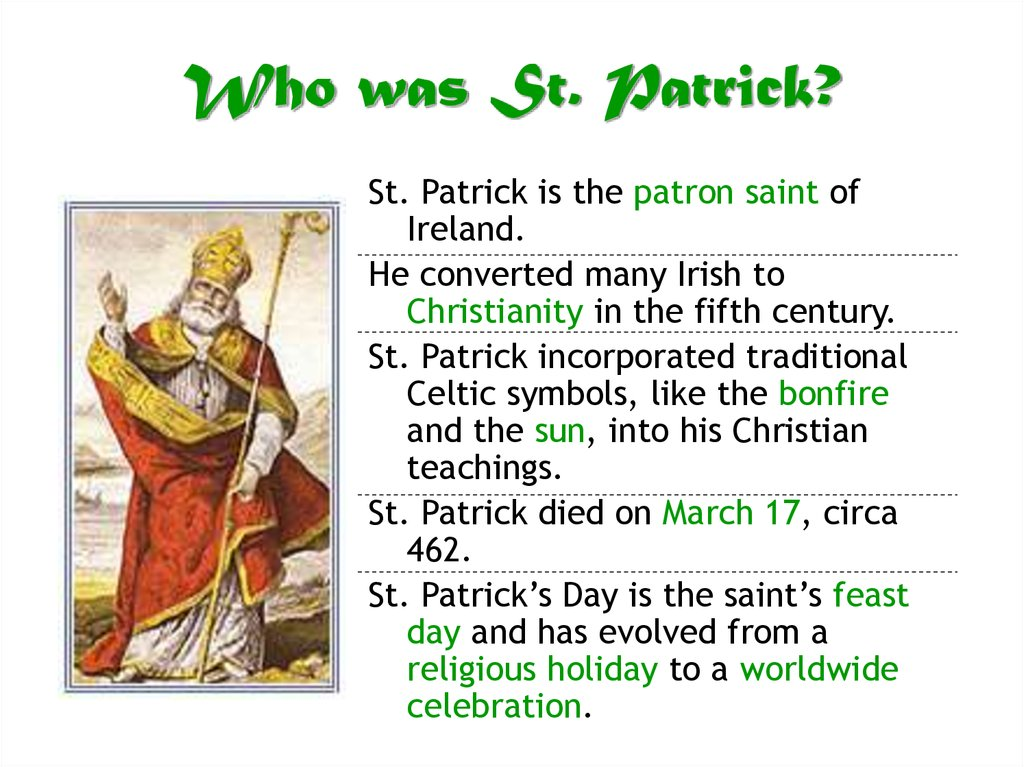 st patrick history Sheelah's day is a documented tradition, but whether she existed is another story.