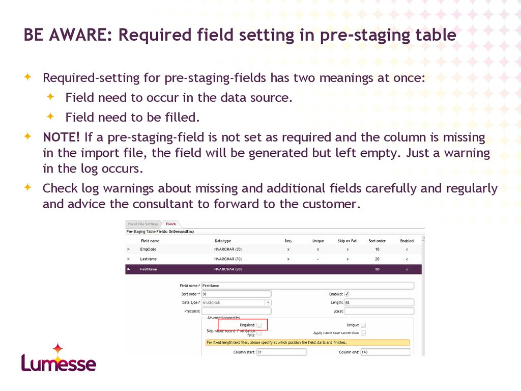 BE AWARE: Required field setting in pre-staging table