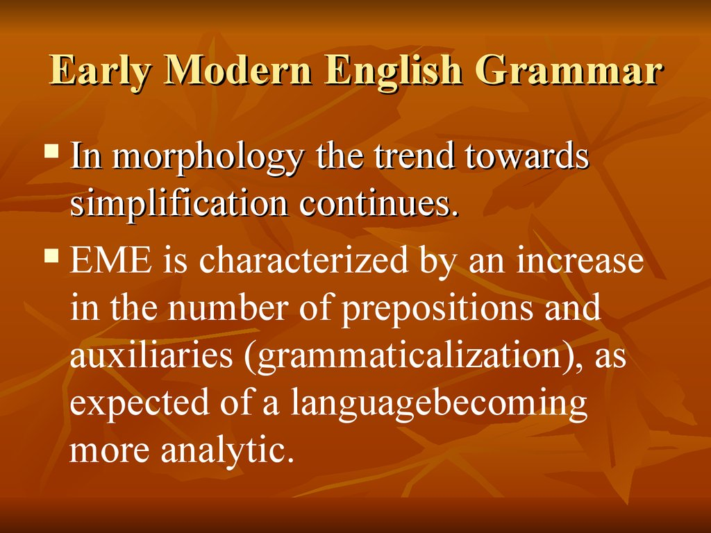 Early Modern English Grammar