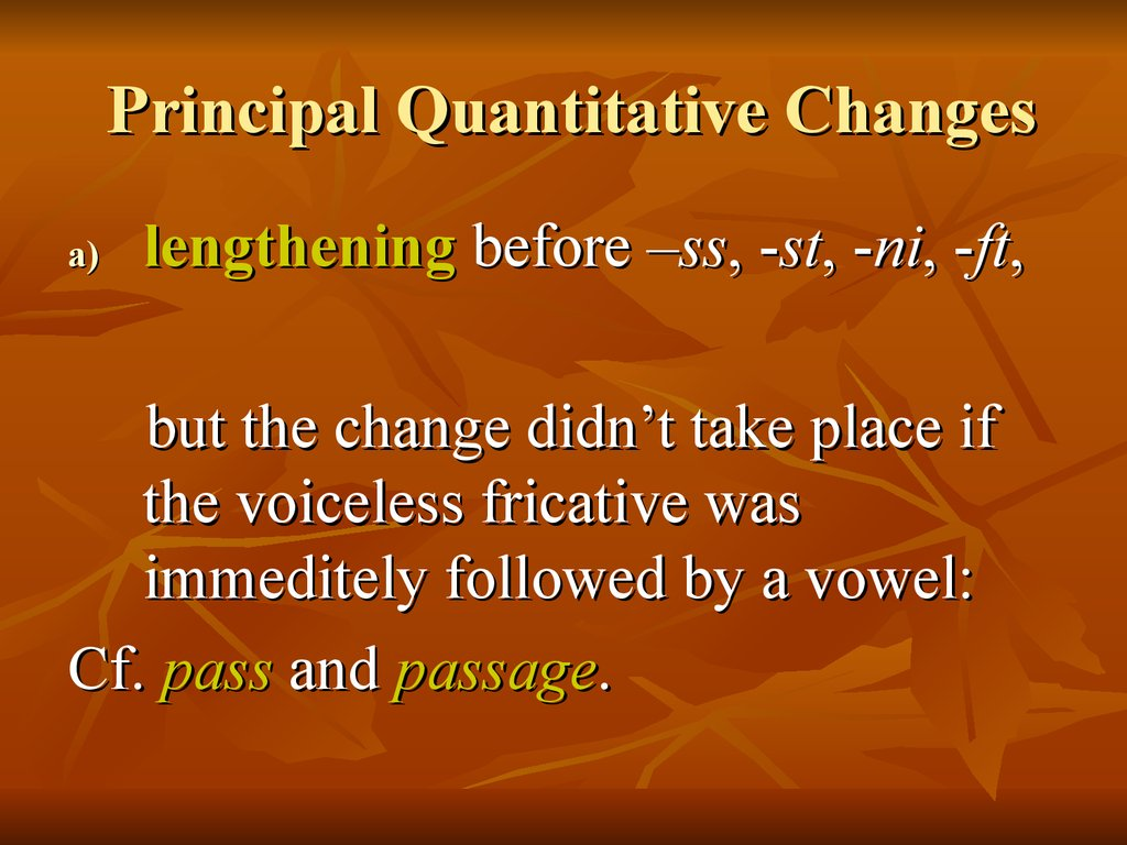 Principal Quantitative Changes