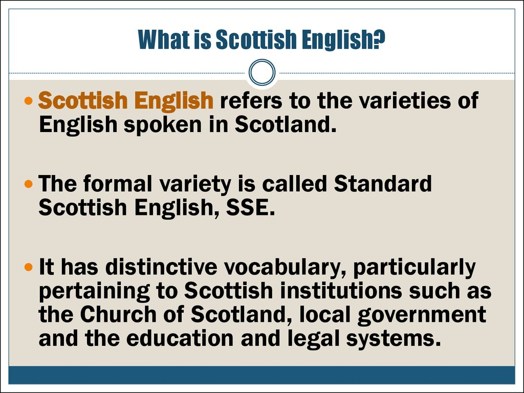 What is Scottish English?