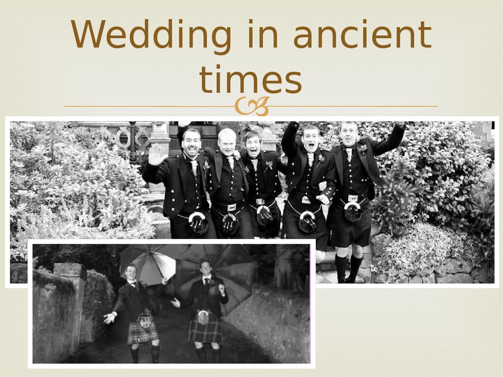 Wedding in ancient times