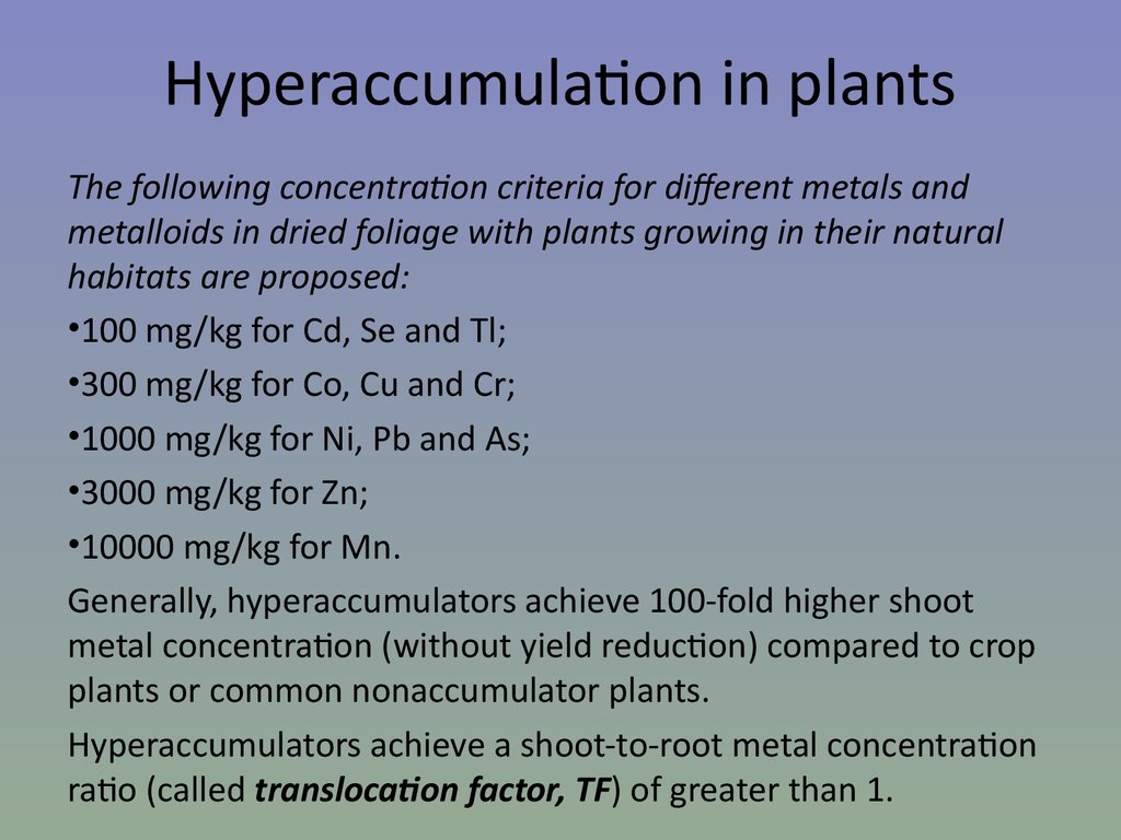 Hyperaccumulation in plants