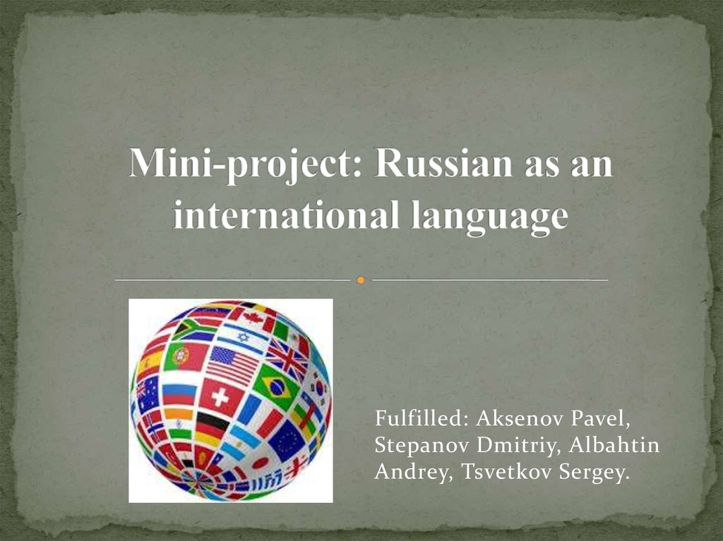 Mini-project: Russian as an international language
