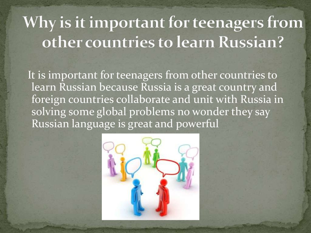 Why is it important for teenagers from other countries to learn Russian?