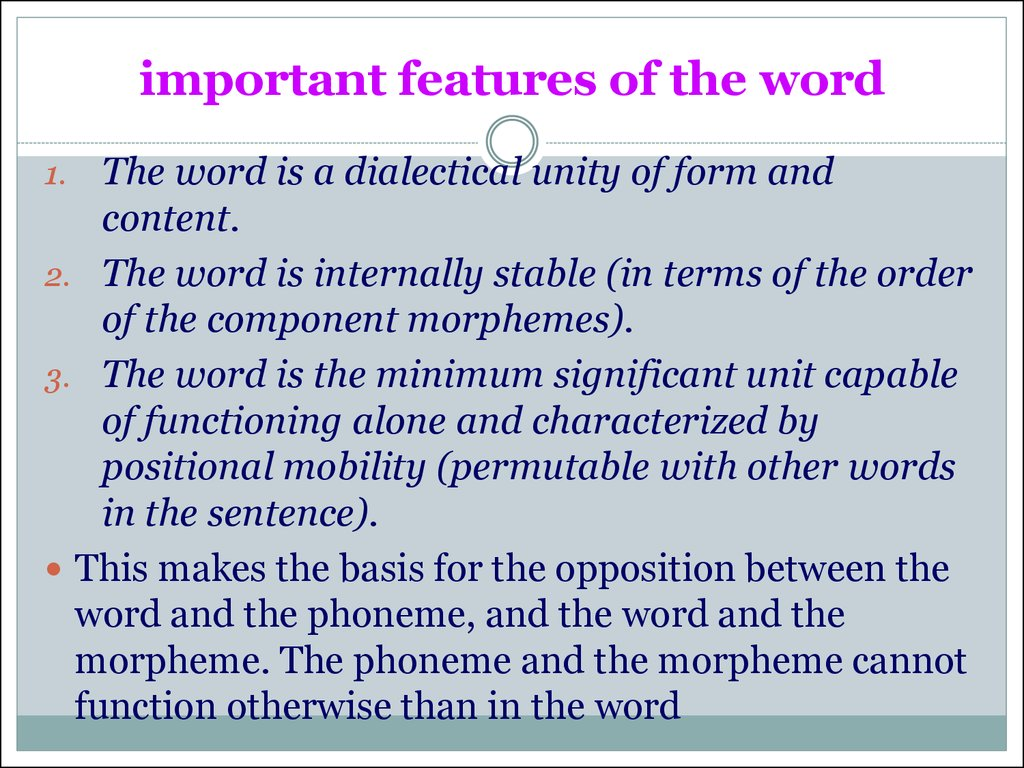 important features of the word