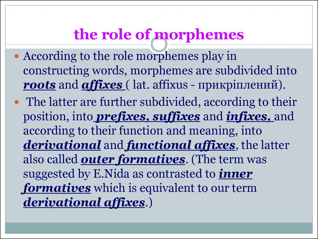 the role of morphemes