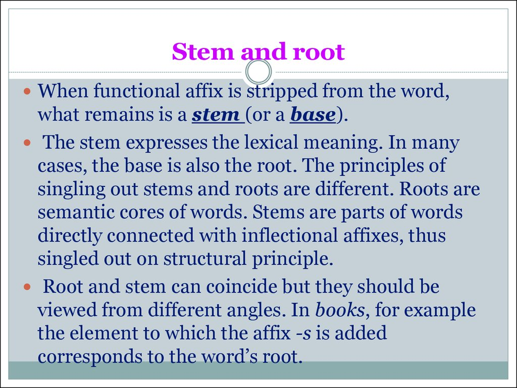 Stem and root