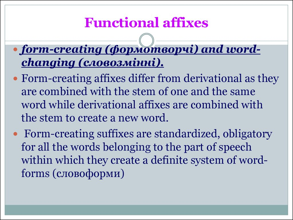 Functional affixes