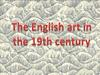 The English art in 19 century