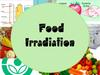 Food irradiation