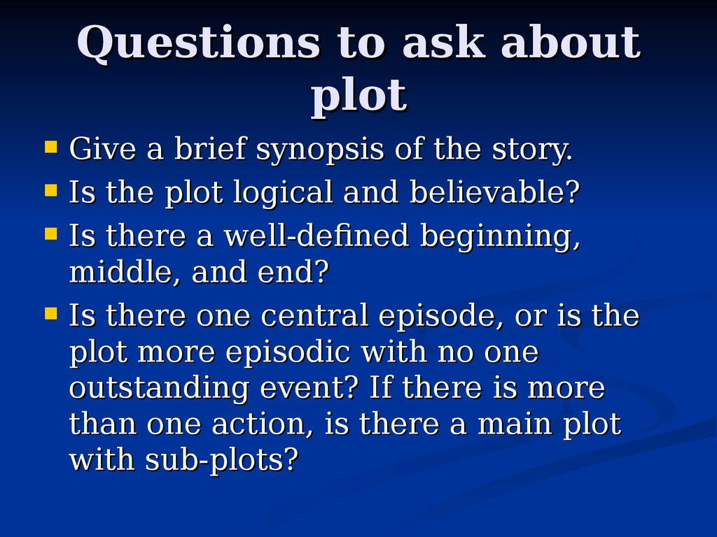 Questions to ask about plot