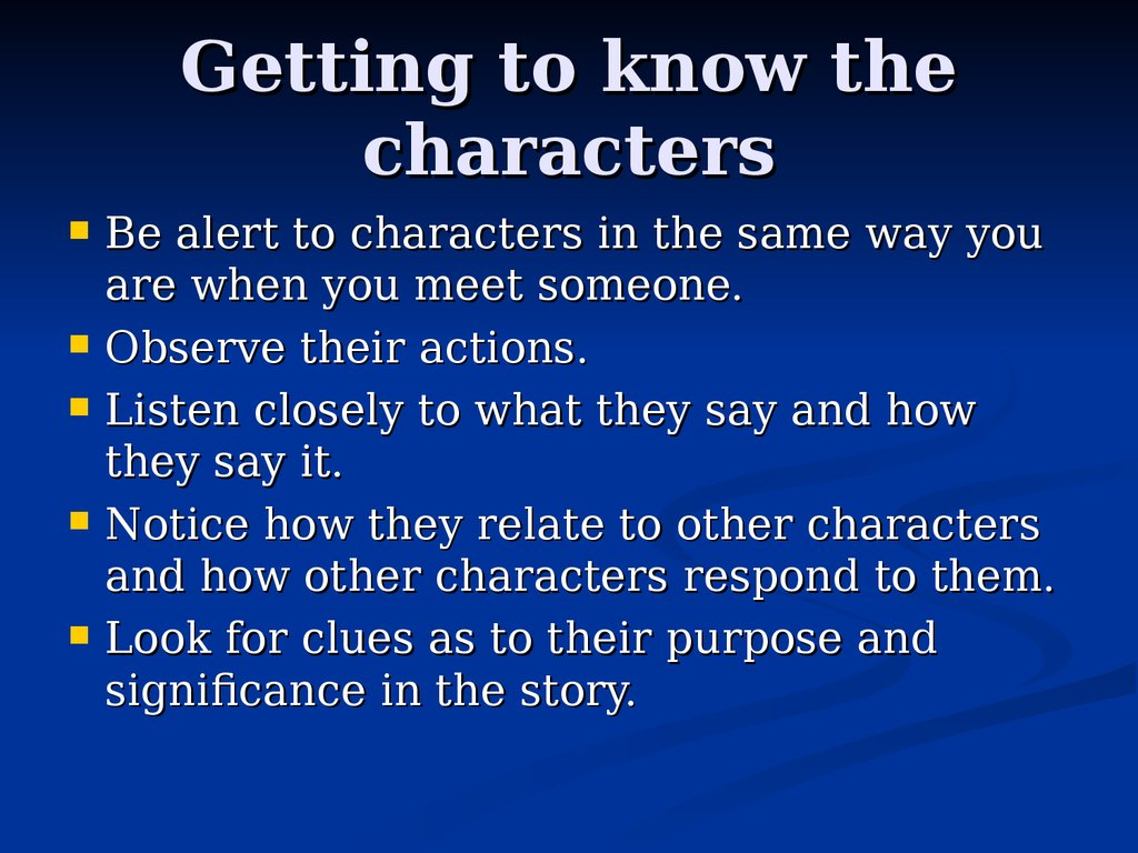 Getting to know the characters