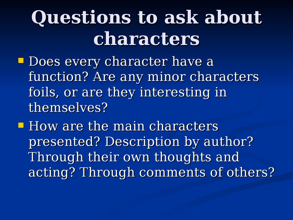 Questions to ask about characters