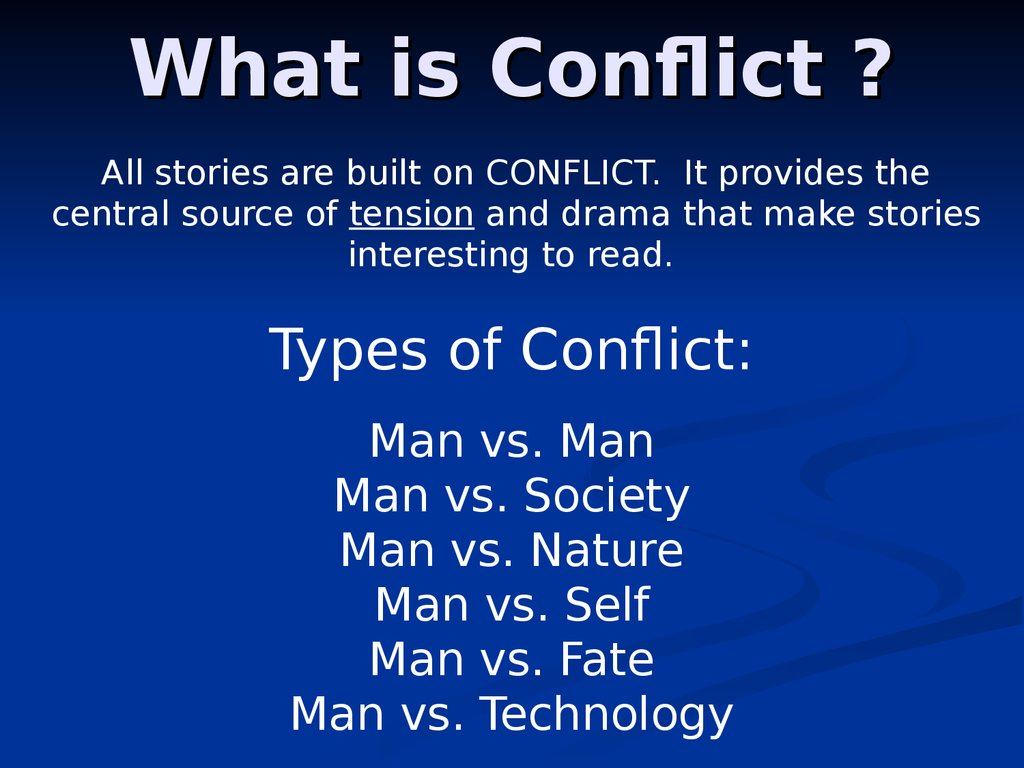 What is Conflict ?